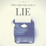 Two Truths and A Lie | Why What You Believe Determines Your Health